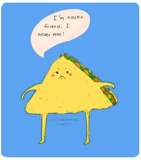 recipe: nacho puns [7]
